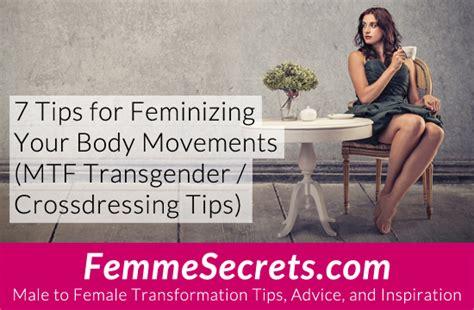tips for feminizing husband 7 tips for feminizing your body movements transgender