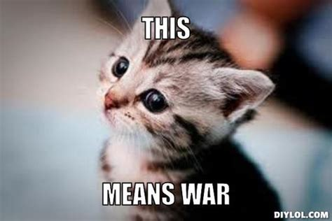 This Means War Meme - this is war memes image memes at relatably com