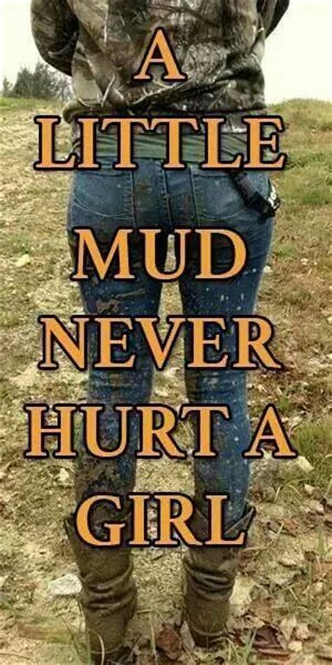 mudding quotes for guys best 25 country quotes ideas only on