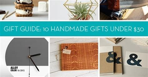 5 Gift Guide Posts To Blogstalk by Gift Guide 10 Handmade Gifts 30 For Anyone Curbly
