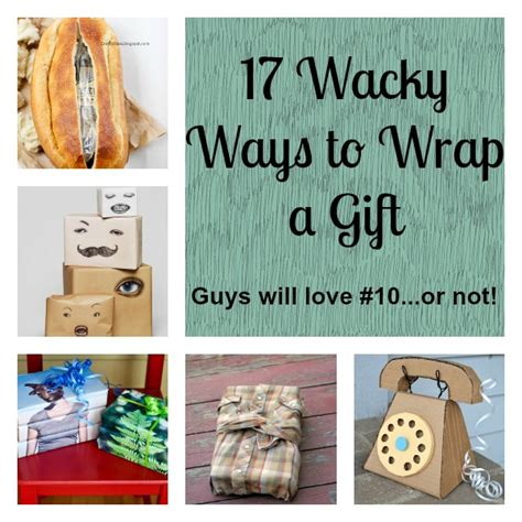 best way to wrap a gift 17 wacky ways to wrap a gift gift wrapping ideas