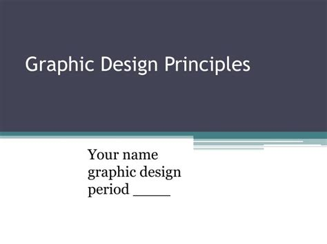 Graphic Design Principles For Powerpoint | ppt graphic design principles powerpoint presentation