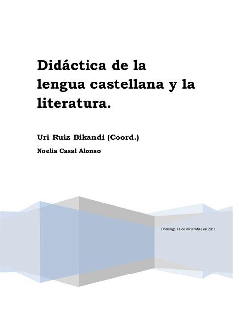 superpixpolis lengua castellana y 842639583x did 225 ctica de la lengua castellana y la literatura