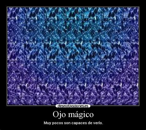 imagenes ojos magicos ojo m 225 gico desmotivaciones