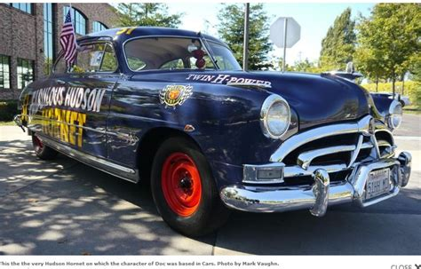 Is Hudson Really A by A Real Doc Hudson Hornet From Disney Pixar S Quot Cars