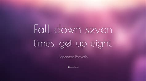 japanese proverb quote fall down seven times get up