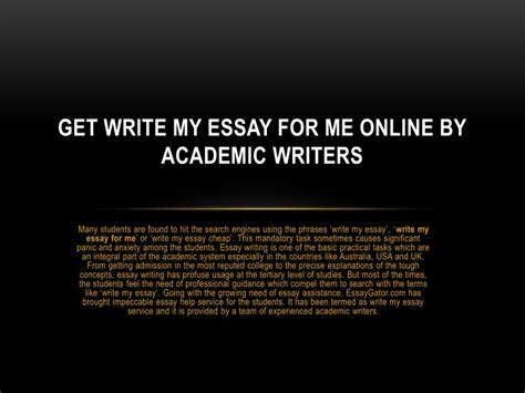 Write My Essay For Me by Ppt Write My Essay Australia Write My Essay Service By Uk Experts Powerpoint