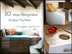 Small Storage Ideas Home - 10 unique storage ideas for your tiny house living big in a tiny house