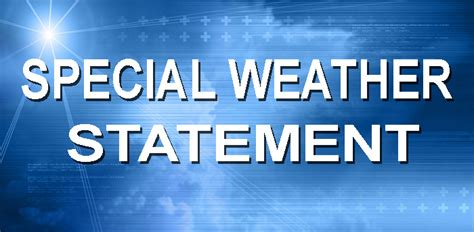 cancellation letter due to bad weather special weather statement issued due to severe