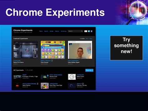 chrome experiments chrome experiments try something new