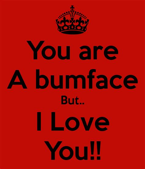 Are You A Keeper by You Are A Bumface But I You Poster Lori Keep