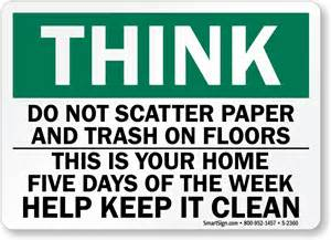 do not scatter paper trash help keep clean sign and label