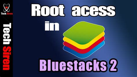 bluestacks rooted 2017 how to root bluestacks 2 2017 youtube