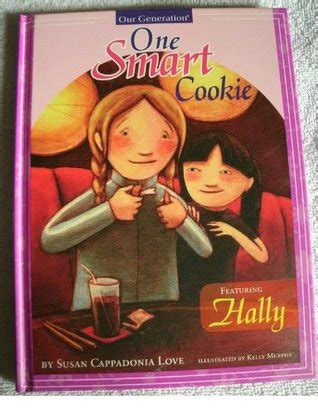 smart cookie books one smart cookie by susan cappadonia reviews