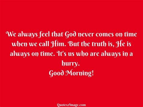 I Always Feel Better In The Morning 2 by We Always Feel That God Morning Quotes 2 Image