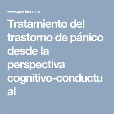 Tratamiento Del Trastorno De Pnico Desde La Perspectiva   122 best tratamiento del p 225 nico esc 233 nico con terapia cc