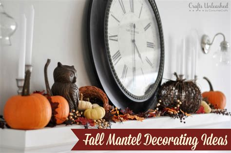 how to decorate a brand new home fall mantel decorating ideas crafts unleashed