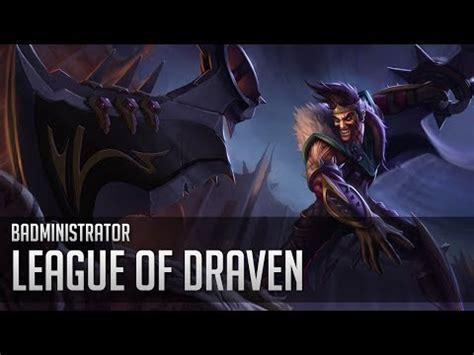 League Of Draven Meme - welcome to the league of draven meme www pixshark com