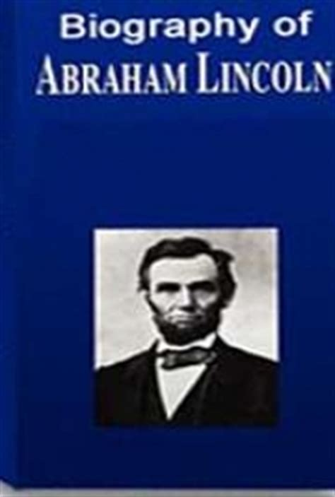 biography abraham lincoln book biography of abraham lincoln by james russell lowell