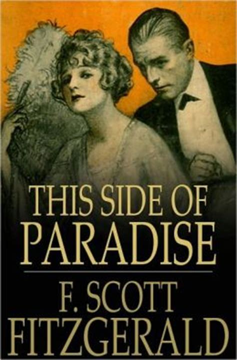 this side of paradise books this side of paradise by f fitzgerald