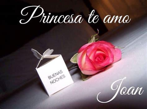 imagenes de despedidas de buenas noches romanticas para buenas noches princesa tarjetas de amor