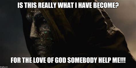 God Help Me Meme - image tagged in doom imgflip