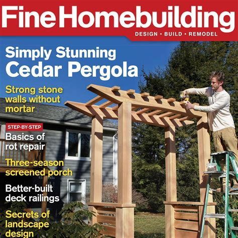 fine homebuilding login fine homebuilding magazine subscription for 9 99