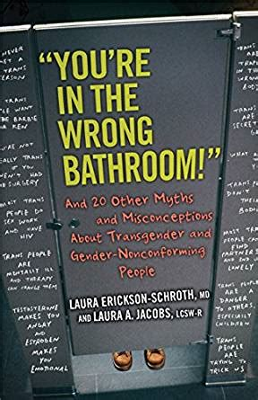 Pdf Youre You Misconception by Quot You Re In The Wrong Bathroom Quot And 20 Other