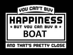 you can buy me a boat 1000 boating quotes on pinterest sailing quotes quotes