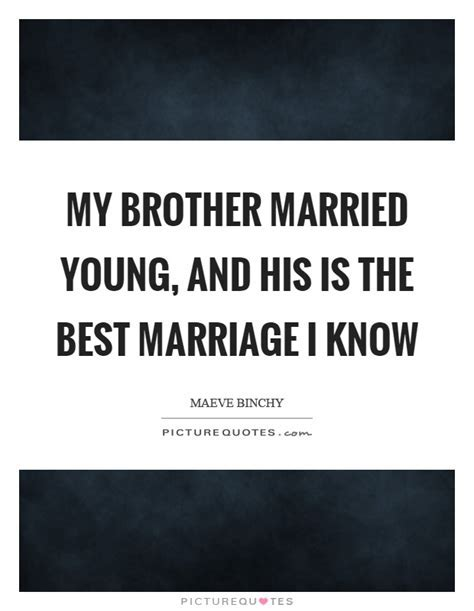Brother Quotes   Brother Sayings   Brother Picture Quotes
