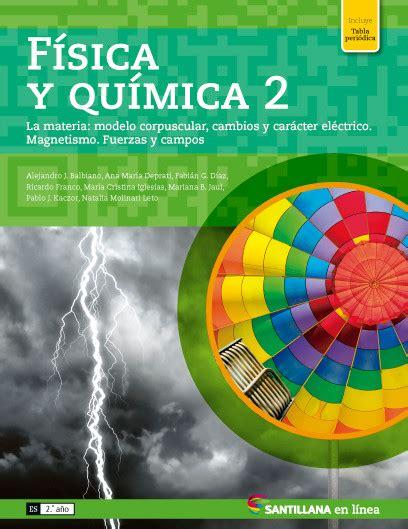 fisica y quimica 2 f 237 sica y qu 237 mica ii p 225 gina web de santillanaenlinea