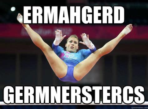 Gymnastics Meme - ermahgerd germnerstercs gymnastics meme gymnastics memes