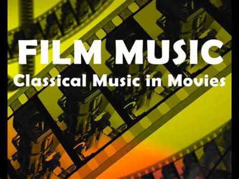 recommended film music film music classical music in movies beethoven mozart