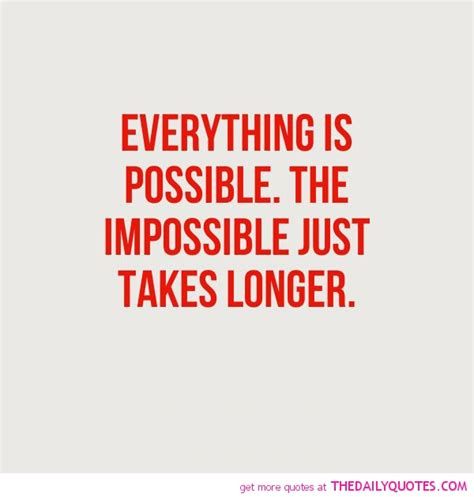 quot everything is not what everything is possible quotes quotesgram