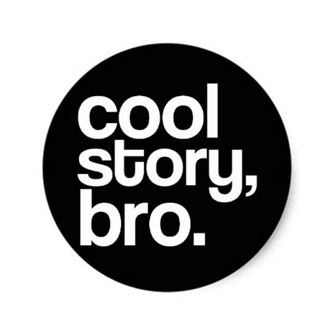 Coole Sticker cool story bro sticker