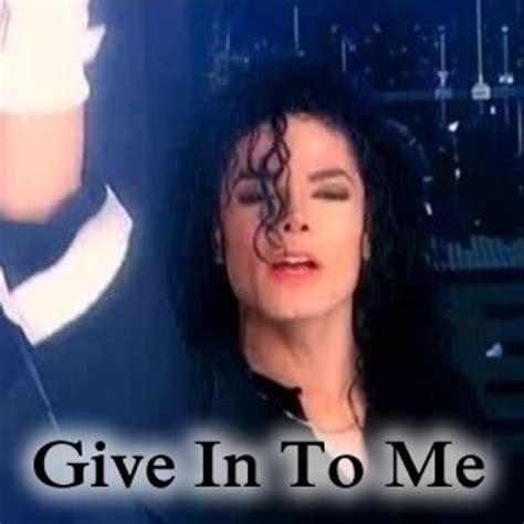 give in to me 6 01mb download now give in to me michael jackson mp3