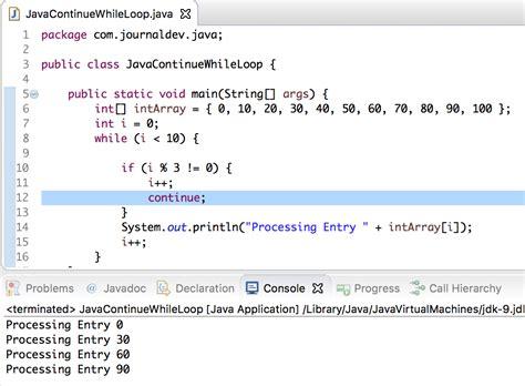 patterns in java using while loop java continue statement journaldev