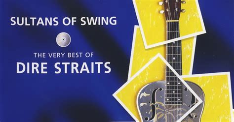sultants of swing el blockero dire straits sultans of swing the very best