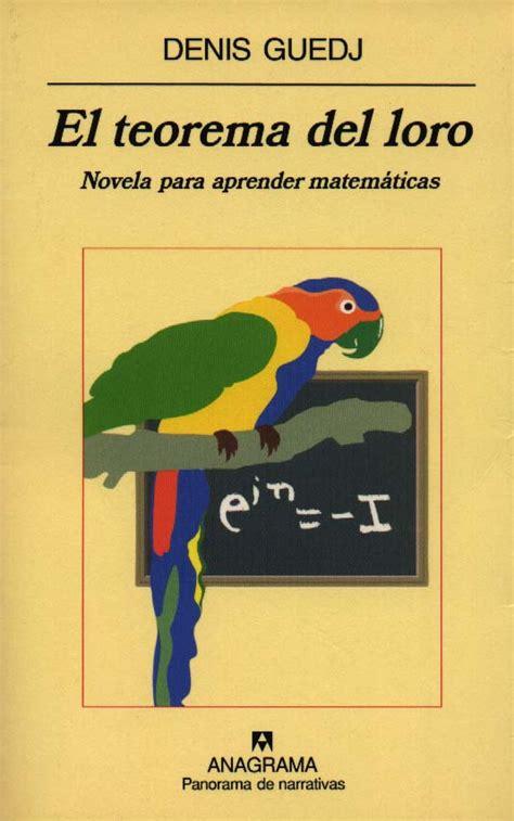 matem 193 ticas a nuestro lado lectura del mes el teorema del loro