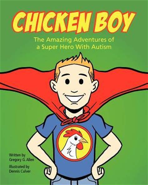 the amazing adventures of a midwestern books chicken boy gregory g allen 9780985344108
