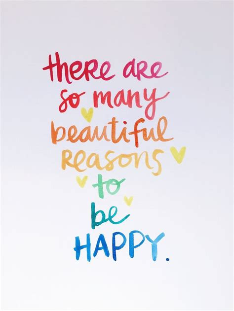 happy quotes there are so many beautiful reasons to be happy pictures