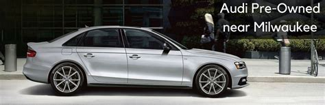 pre owned audis audi pre owned vehicles in milwaukee wi