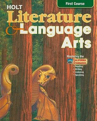0030651026 holt literature and language arts california holt literature language arts first course