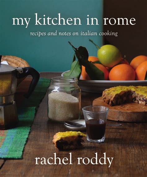 Rachel Roddy S Roman Cookbook Good Food Revolutiongood My Kitchen Book