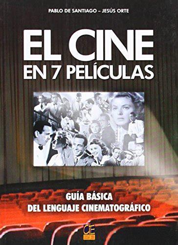 libro el montaje cinematogrfico leer libro el cine en 7 peliculas guia basica del lenguaje cinematografico descargar libroslandia