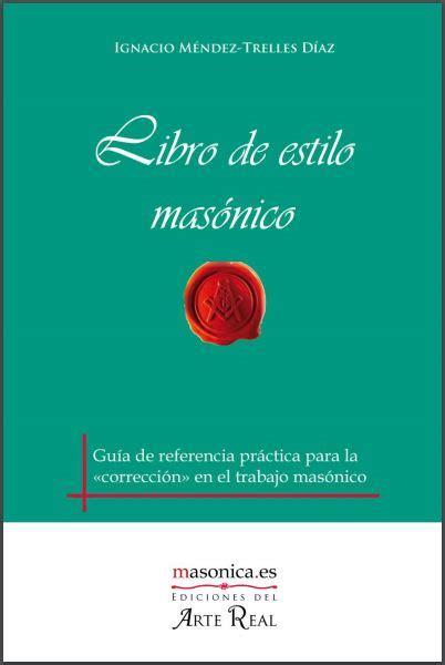 libro de estilo de libro de estilo masonico respetable logia simb 243 lica centauro no 9 96