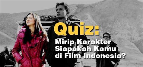 rekomendasi film indonesia 2014 mirip karakter siapakah kamu di film indonesia