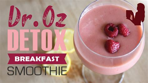 Dr Oz Detox Breakfast Smoothie by Dr Oz 3 Day Detox Breakfast Smoothie Drink By Blender