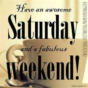 Happy Saturday Meme - have an amazing saturday and amazing weekend pictures