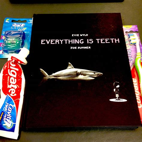 everything is teeth everything is teeth an unsettling autobiographical peek at a childhood obsession boing
